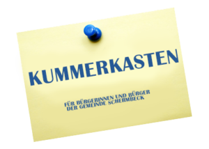 Der Kummerkasten für Schermbecker Bürgerinnen und Bürger